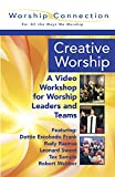 img - for Creative Worship: A Video Workshop for Worship Leaders And Teams: Book and DVD. (Worship Connection) book / textbook / text book