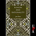 Reason and Rationality | Jon Elster