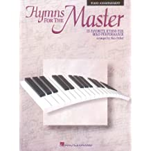 Hymns for the Master: Piano Accompaniment - no CD