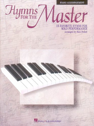 Hymns for the Master: Piano Accompaniment - no - Accompaniment No Cd