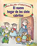 El nuevo hogar de los siete cabritos/ The New Home of the Seven Billy Goats: Puertas Al Sol/ Gateways to the Sun (Spanish Edition)