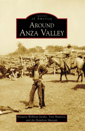 Around Anza Valley (Images of America: - Ca Stores In Rosa Santa