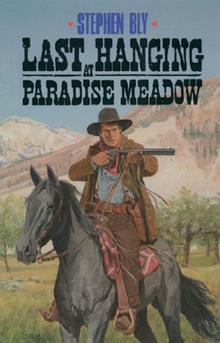 Download Last Hanging at Paradise Meadow (The Legend of Stuart Brannon, Book 3) pdf
