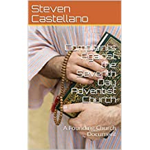 Complaints Against the Seventh Day Adventist Church: A Founding Church Document