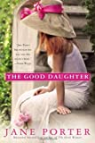 The Good Daughter (A Brennan Sisters Novel)