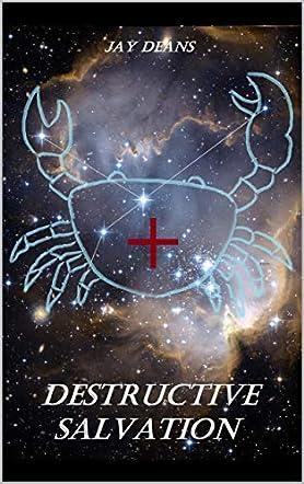 Destructive Salvation