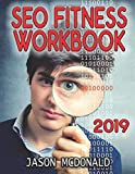 Learn search engine optimization with SEO marketing Fitness Workbook: 2017 Edition: The Seven Steps to Search Engine Optimization Success on Google