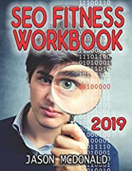 Learn SEO in Plain English - Step by Step!2019 Updated EditionBuy the Workbook Used at Stanford Continuing Studies to Teach Search Engine Optimization Read the Reviews - compare the REAL REVIEWS of this book to the REVIEWS (?) of other booksO...