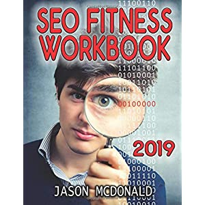 51Ti 3PcdyL. SS300  - SEO Fitness Workbook: The Seven Steps to Search Engine Optimization Success on Google (2019 Updated Edition)