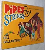 Pipes and Strings, Bill Ballantine, 0931933153