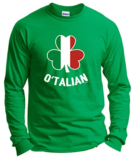 Funny St Patricks Day Shirt Men O'Talian Italian Pride Irish Funny St Patricks Long Sleeve T-Shirt Medium Green