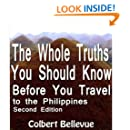 The Whole Truths You Should Know Before You Travel to the Philippines (Second Edition)