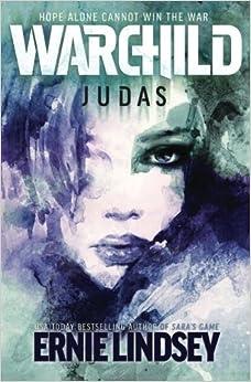 Book Warchild: Judas: Volume 2 (The Warchild Series)