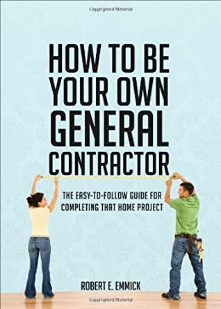 how to be your own general contractor ebook
