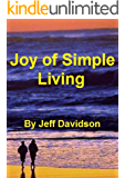 Joy of Simple Living (Simplicity)