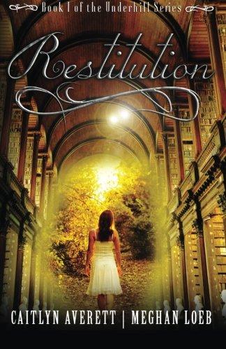 Restitution (The Underhill Series) (Volume 1) pdf epub