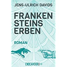 Frankensteins Erben (German Edition)