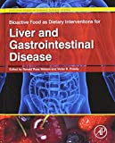 img - for Bioactive Food as Dietary Interventions for Liver and Gastrointestinal Disease: Bioactive Foods in Chronic Disease States book / textbook / text book