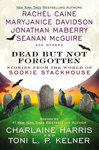 Dead But Not Forgotten: Stories from the World of Sookie Stackhouse [Harris, Charlaine - Kelner, Toni L. P.] (Tapa Blanda)