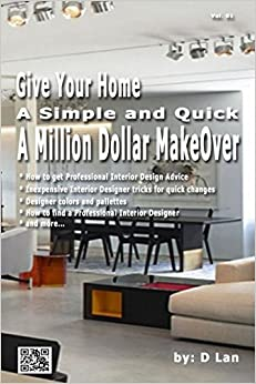 Give Your Home A Simple Quick Million Dollar Makeover: professional interior design help
