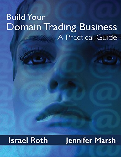 Download PDF Build Your Domain Trading Business - A Practical Guide
