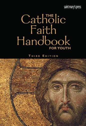 The Catholic Faith Handbook for Youth, Third Edition (paperback) PDF