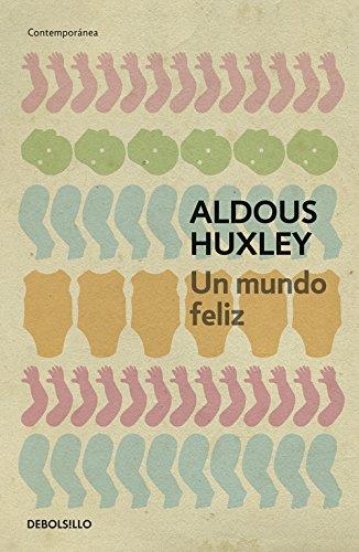 Descargar Libro Un Mundo Feliz Aldous Huxley