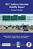 2011 Indiana Interstate Mobility Report : Summary Version, Remias, Stephen and Brennan, Thomas, 1622602080