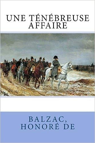 Une ténébreuse affaire (French Edition)