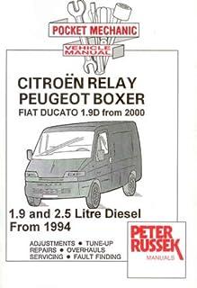 citroen relay peugeot boxer 1 9 and 2 5 diesel workshop manual 1994 rh amazon co uk Ducato Interior Ducato Van