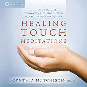 Healing Touch Meditations Speech