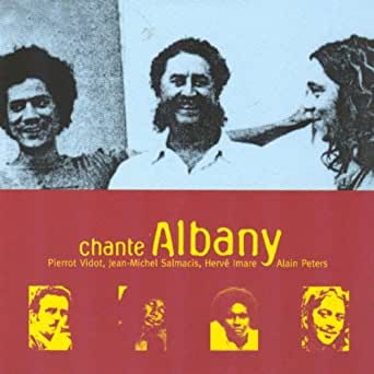 Amazoncom Chante Albany Feat Alain Peters Ile De La