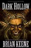 Dark Hollow, Brian Keene, 1621050300