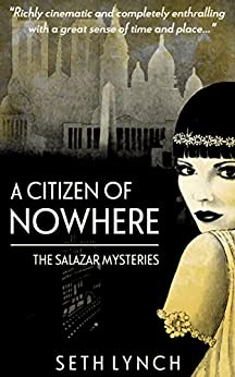 A Citizen Of Nowhere (Salazar Book 1) by [Lynch, Seth]