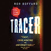 Tracer: A Thriller Set in Space   Rob Boffard