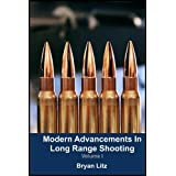 Modern Advancements in Long Range Shooting
