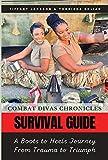 Combat Divas Chronicles: Survival Guide: A Boots to
