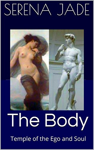 The Body: Temple of the Ego and Soul: DO YOU KNOW THE PSYCHOLOGY TO A GREAT BODY?