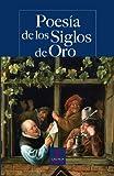 img - for Poes a de los siglos de oro . book / textbook / text book
