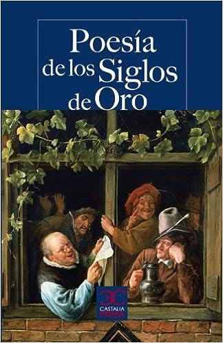 Poesía de los Siglos de Oro . (CASTALIA PRIMA. C/P.): Amazon.es ...