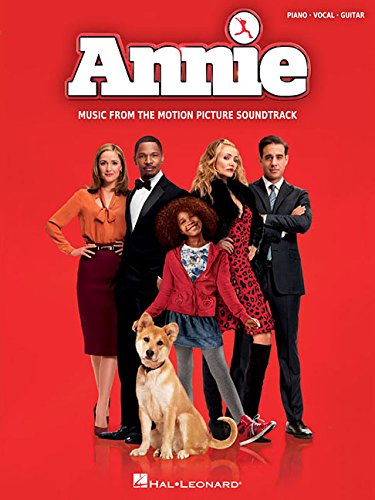 Annie: Music from the 2014 Motion Picture Soundtrack (Piano, Vocal, Guitar)