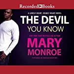The Devil You Know | Mary Monroe