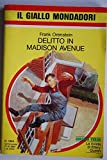 img - for Delitto a Medison Avenue book / textbook / text book