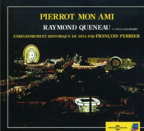 Price comparison product image Pierrot Mon Ami: Raymond Queneau