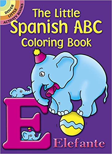 The Little Spanish ABC Coloring Book (Dover Little Activity Books ...