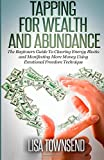 Tapping for Wealth and Abundance, Lisa Townsend, 1500575550