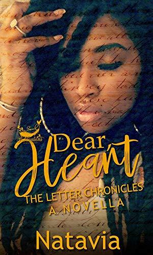 Dear Heart: The Letter Chronicles