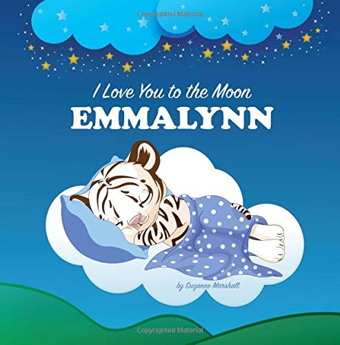 I Love You to the Moon, Emmalynn: Personalized Books & Bedtime Stories for Kids (Personalized Book, Bedtime Story, Personalized Gifts, Bedtime Stories ... Stories for Toddlers, Sleep Stories for Kids) pdf