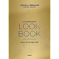 La parisina. Lookbook: ¿Qué me pongo hoy? (Ocio