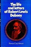 The Life of Robert Lewis Dabney, Thomas C. Johnson, 0851512534